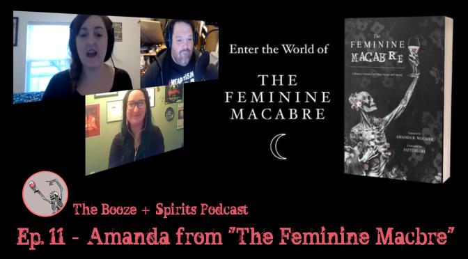 """Episode 11 – Amanda from """"The Feminine Macabre"""""""